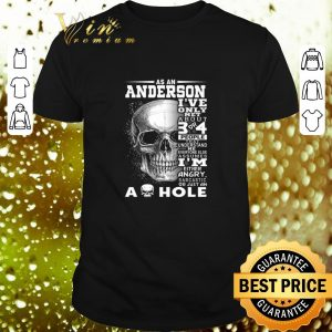 Awesome Skull As an Anderson i've only met about 3 or 4 people that understand shirt