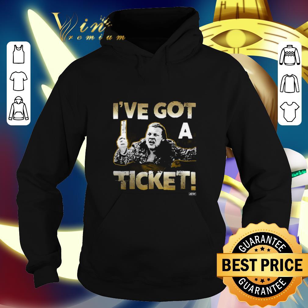 Best Chris Jericho I ve got a ticket shirt 4 - Best Chris Jericho I've got a ticket shirt