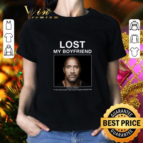 Best Lost My Boyfriend Dwayne Johnson shirt