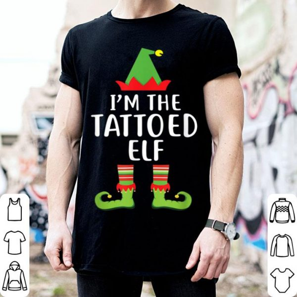 Nice I'm The Tattoed Elf Matching Family Group Christmas shirt