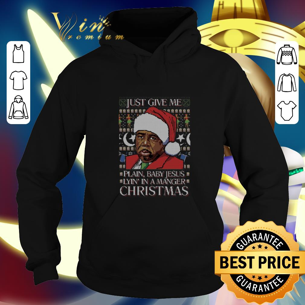 Pretty Just Give Me Plain Baby Jesus Lyin In A Manger Christmas shirt 4 - Pretty Just Give Me Plain Baby Jesus Lyin' In A Manger Christmas shirt