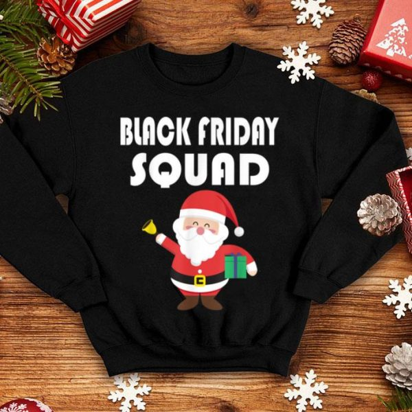 Top Black Friday Squad Shopping Team Funny Christmas Tee sweater