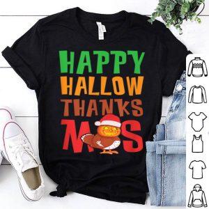 Top Holiday Happy HallowThanksMas Christmas Thanksgiving Family shirt
