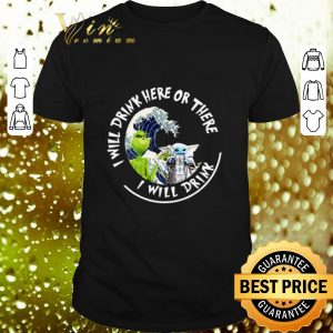 Awesome Grinch Baby Yoda i will drink here there White Claw Hard Seltzer shirt