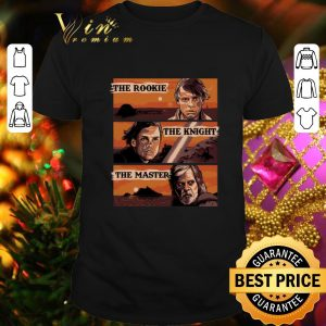 Awesome The Journey The Rookie The Knight The Master Star Wars shirt