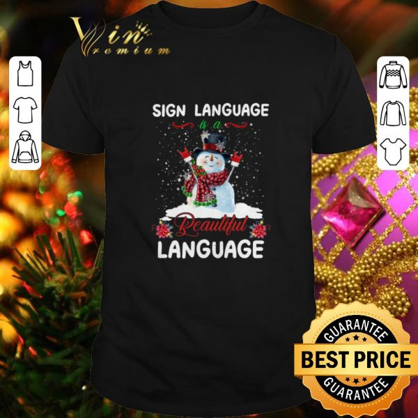Best Snowman sign language beautiful language Christmas shirt