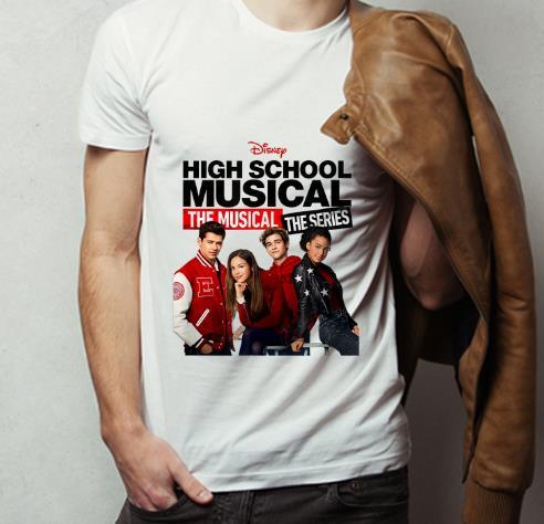 Pretty High School Musical The Musical The Series Disney shirt 4 - Pretty High School Musical The Musical The Series Disney shirt