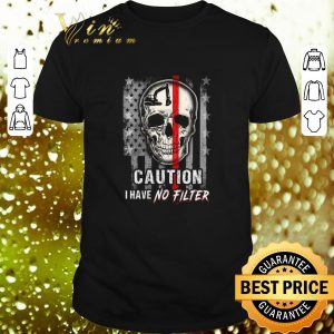 Pretty Skull Operator Caution I have no Filter American flag shirt