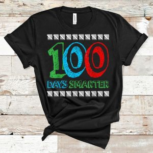 Hot 100th Day Of School 100 Days Smarter shirt