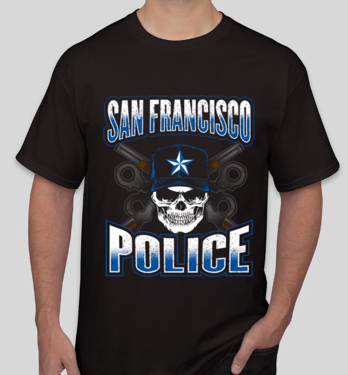 Original San Francisco Police Skull Guns shirt 4 - Original San Francisco Police Skull Guns shirt