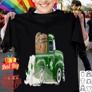 Pick-up truck with beer barrels - Funny St Patricks Day Gift shirt