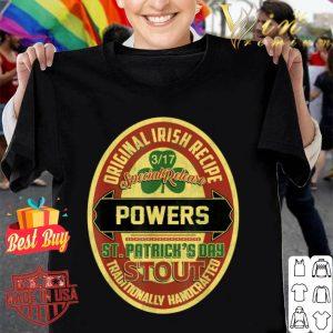 Powers Irish Name St. Patrick's Day Stout Proud Beer shirt