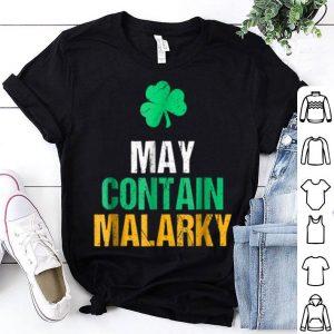 Premium May Contain Malarky Funny St. Patricks Day shirt