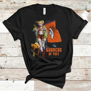 Pretty Harley Quinn Denver Broncos Of Prey Denver Broncos Flag shirt