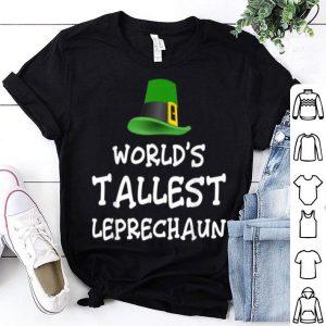 Beautiful World's Tallest Leprechaun St Patrick's Day Funny Gift shirt