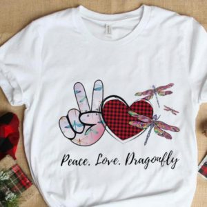 Great Peace Love Lucky Dragonfly shirt