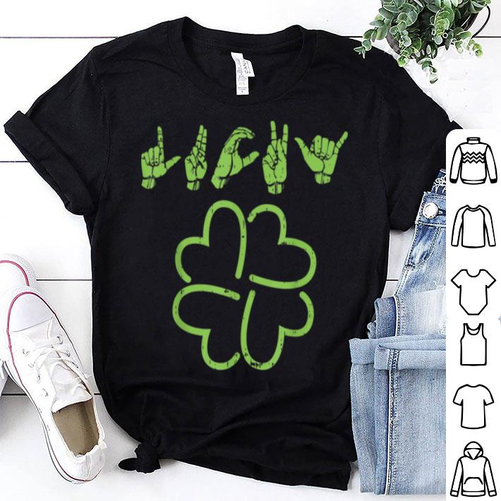 ASL Irish Luck Shirt