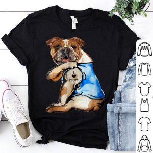Top Women Gifts English Bulldog Dog Tattoo I Love Mom shirt