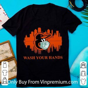 Official Baltimore Orioles Mask Wash Your Damn Hands Covid-19 shirt