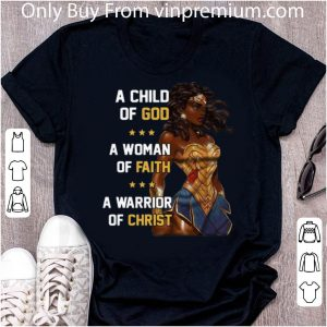 Pretty Wonder Woman A Child Of God A Woman Of Faith A Warrior Of Christ shirt