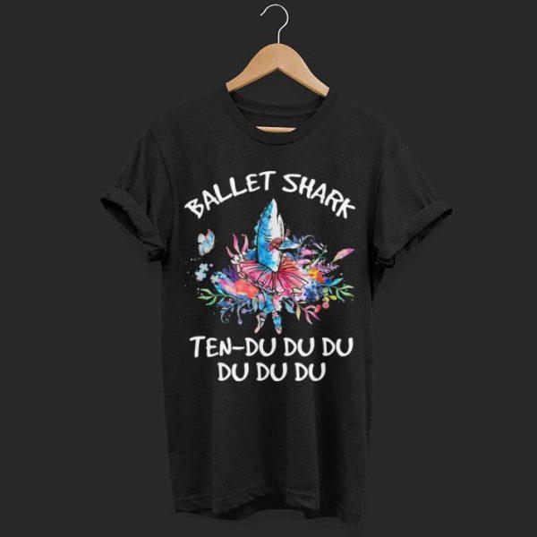 Ballet Shark Ten - Du du du shirt