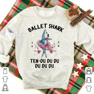 Ballet shark funny batllet shirt