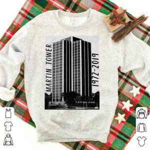Martin Tower 1972-2019 shirt