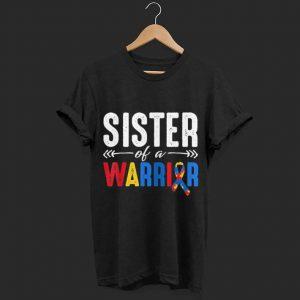Sister of a Warrior Autism Awareness shirt