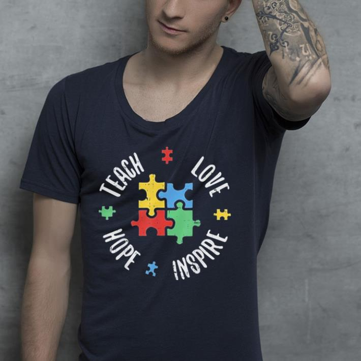 Teach Love Hope Inspire Autism Teacher shirt 4 - Teach Love Hope Inspire Autism Teacher shirt