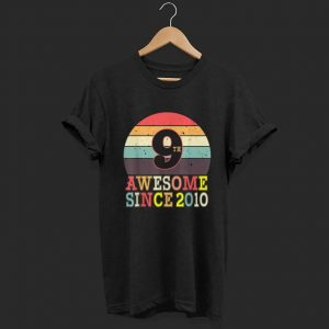 9th Birthday Vintage Awesome since 2010 shirt