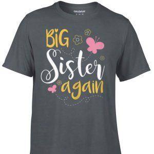 Big sister again shirt