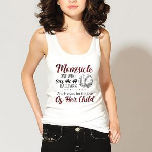 Momsicle onewho sits at a ballpark and freezes for the love of her child shirt 2