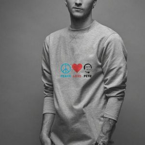 Peace Love Pete Buttigieg For 46th President 2020 shirt