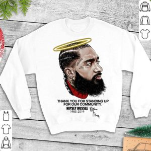 Rip Nipsey Hussle thank you standing up for our community shirt