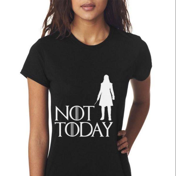 Arya Not Today Game Of Throne shirt