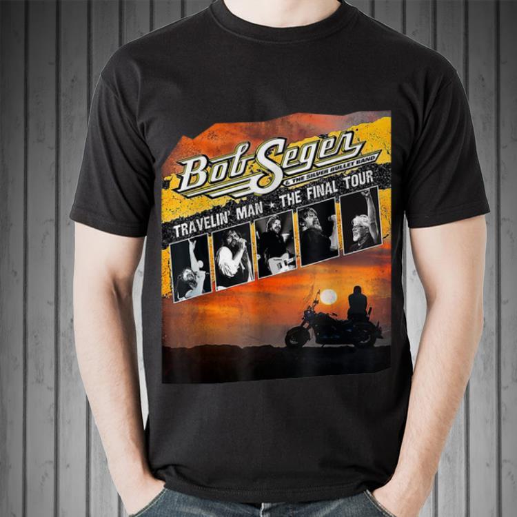 Bob Seger Travekin Man The Final Tour Shirt Hoodie