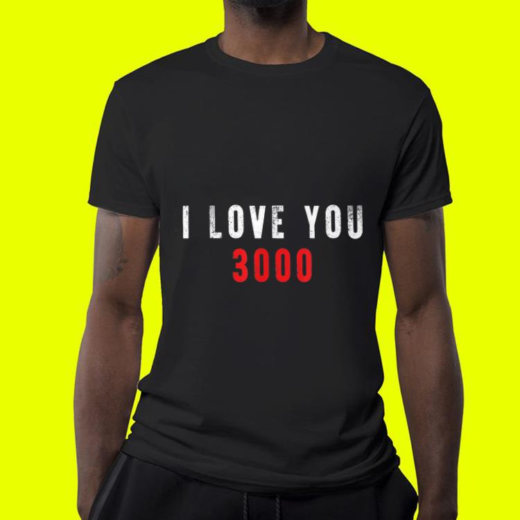 I love you 3000 Daughter and Dad shirt 4 - I love you 3000 Daughter and Dad shirt
