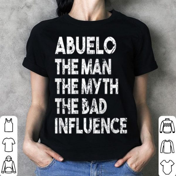 Abuelo The Man The Myth Father Day Abuelo shirt