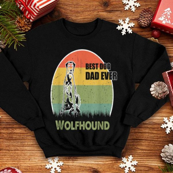 Best Dog Dad Ever Wolfhound Father Day 2019 shirt