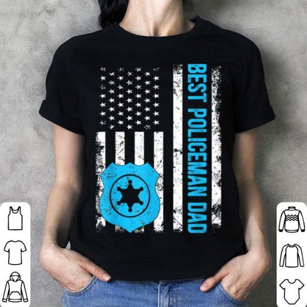 Best Policeman Dad Ever Vintage American Flag American Flag shirt