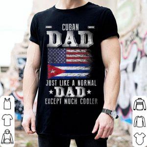 Cuban Dad Like A Regular Dad Cuban American Flag shirt