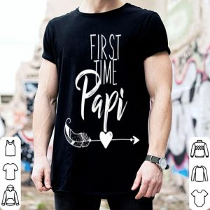 First Time Papi Fathers Day 2019 shirt