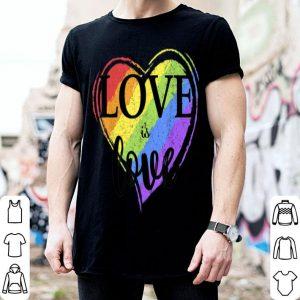 Love Is Love LGBT Gay Pride shirt