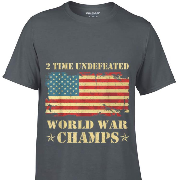 2 Time Undefeated World War Champs Ameican Flag sweater 1 - 2 Time Undefeated World War Champs Ameican Flag sweater