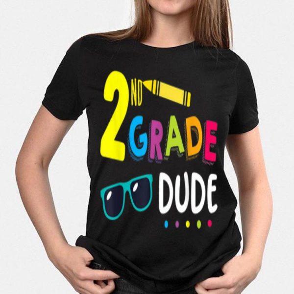 2nd Grade Dude Student Teacher First Day Toddler shirt