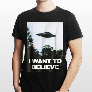 Alien UFO Hunter I Want To Believe shirt
