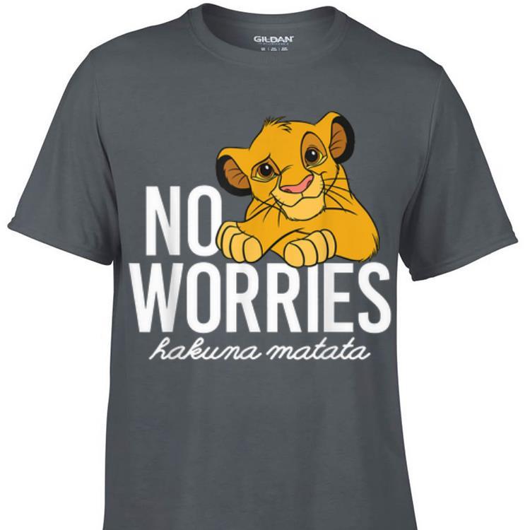 Awesome Disney Lion King No Worries Hakuma Matata shirt 1 - Awesome Disney Lion King No Worries Hakuma Matata shirt