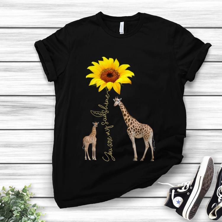 Awesome Sunflower You are my sunshine Giraffe shirt 1 - Awesome Sunflower You are my sunshine Giraffe shirt
