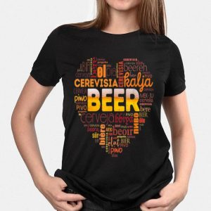 BEER love Heart in different languages of the world shirt