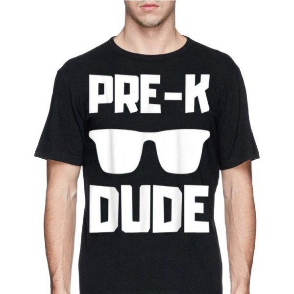 Back To School Pre k Dude Pre k Cute shirt